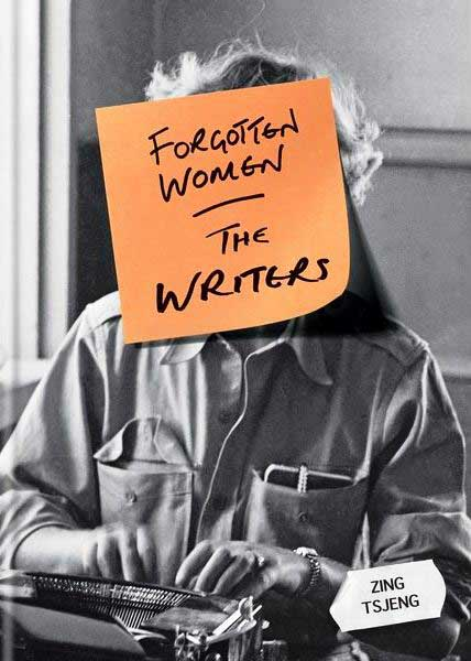 Forgotten Women The Writers